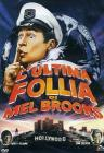 L' ultima follia di Mel Brooks