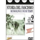 Storia del Fascismo. Vol. 02 - Gli anni del consenso