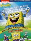SpongeBob. Giochi nel mare profondo