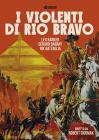 I Violenti Di Rio Bravo