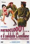 Patroclo e il soldato Camillone, grande, grosso e frescone