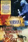 Nirvana. Live! Tonight! Sold Out!