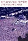 Red Hot Chili Peppers. Live at the Slane Castle