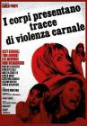 I Corpi Presentano Tracce Di Violenza Carnale (Dvd+Blu-Ray) (2 Dvd)