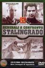 Generali a confronto. Paulus, Chuikov. L'assedio di Stalingrado