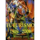 Futurismo 1909 - 2009