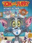 Tom & Jerry. Attenti al topo