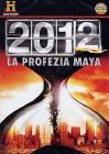 2012 La profezia Maya