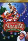 Anche i cani vanno in Paradiso. Un racconto di Natale (Edizione Speciale)