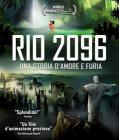 Rio 2096. Una storia d'amore e di furia (Blu-ray)