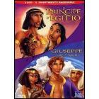 Il principe d'Egitto - Giuseppe il re dei sogni (Cofanetto 2 dvd)