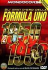 Gli anni d'oro della Formula Uno. 1950 - 1959