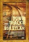 Down The Tracks. The Music That Influenced Bob Dylan