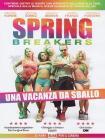 Spring Breakers. Una vacanza da sballo