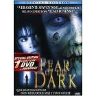 Fear of the Dark (2 Dvd)