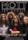 Mott the Hoople. The Whole Story