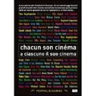 Chacun Son Cinema. A ciascuno il suo cinema