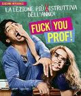 Fuck You, Prof! (Blu-ray)
