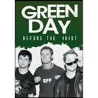 Green Day. Before The Idiot