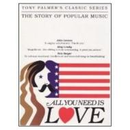 All You Need Is Love. The Story of Popular Music. Tony Palmer's Classic Series (5 Dvd)