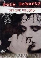 Pete Doherty. Off the Record