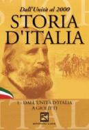 Storia d'Italia. Vol. 01. Dall'unità d'Italia a Giolitti (1861 - 1913)