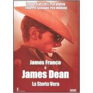 James Dean. La storia vera