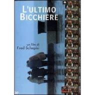 L' ultimo bicchiere