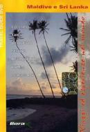 Maldive & Sri Lanka. Viaggi ed esperienze nel mondo