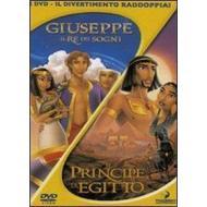 Giuseppe il re dei sogni - Il principe d'Egitto (Cofanetto 2 dvd)