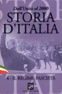 Storia d'Italia. Vol. 04. Il regime fascista (1922 - 1939)