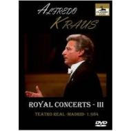 Alfredo Kraus. Royal Concerts III