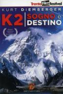 K2. Sogno e destino