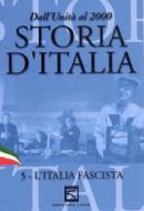 Storia d'Italia. Vol. 05. L'Italia fascista (1923 - 1939)