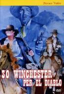 30 winchesters per El Diablo