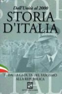 Storia d'Italia. Vol. 07. Dalla caduta del fascismo alla repubblica (1943-1946)