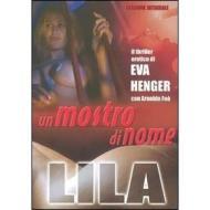 Un mostro di nome Lila