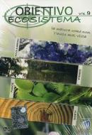 Obiettivo. Vol. 9. Ecosistema