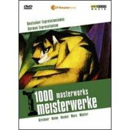 German Expressionism. 1000 Masterworks