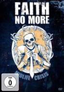 Faith No More. Midlife Crisis