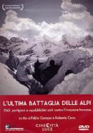 L' ultima battaglia delle Alpi