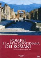 Pompei e la vita quotidiana dei romani