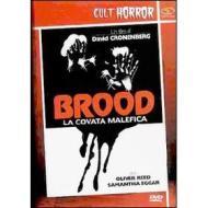 The Brood. La covata malefica