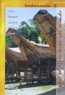 Indonesia. Vol. 2. Java, Sumatra, Lombok, Komodo, Flores. Viaggi ed esperienze..