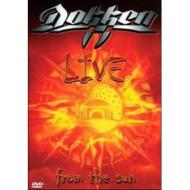 Dokken. Live From The Sun
