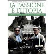 La passione e l'utopia. Viaggio nel cinema dei fratelli Taviani