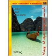 Sud Tailandia & Malesia. Viaggi ed esperienze nel mondo
