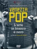 Venezia pop. L'arte in bianco e nero