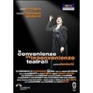 Gaetano Donizetti. Convenienze ed incovenienze teatrali