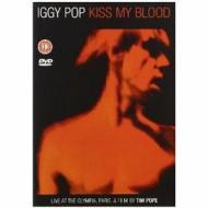 Iggy Pop. Kiss My Blood